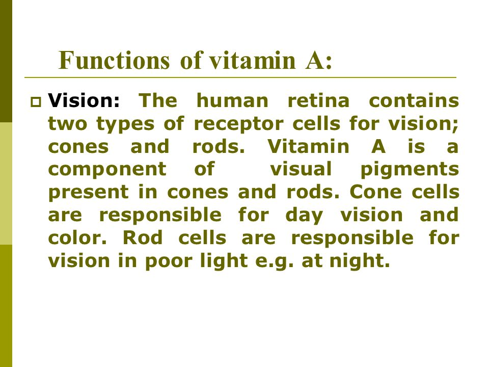 Functions of vitamin A: