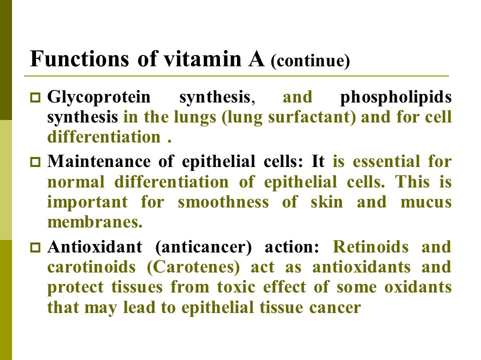 Functions of vitamin A (continue)