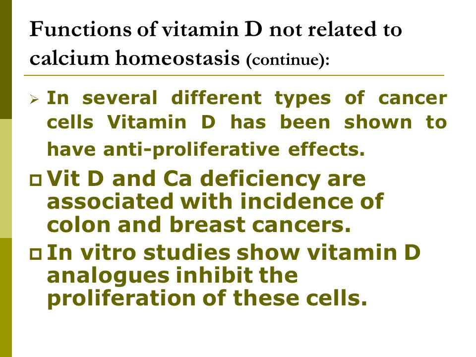 Functions of vitamin D not related to calcium homeostasis (continue):