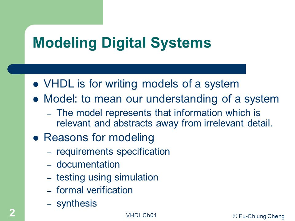 Modeling Digital Systems