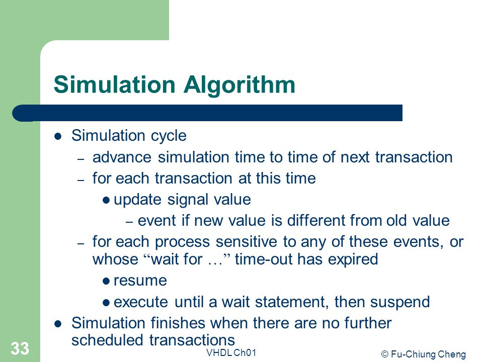 Simulation Algorithm Simulation cycle