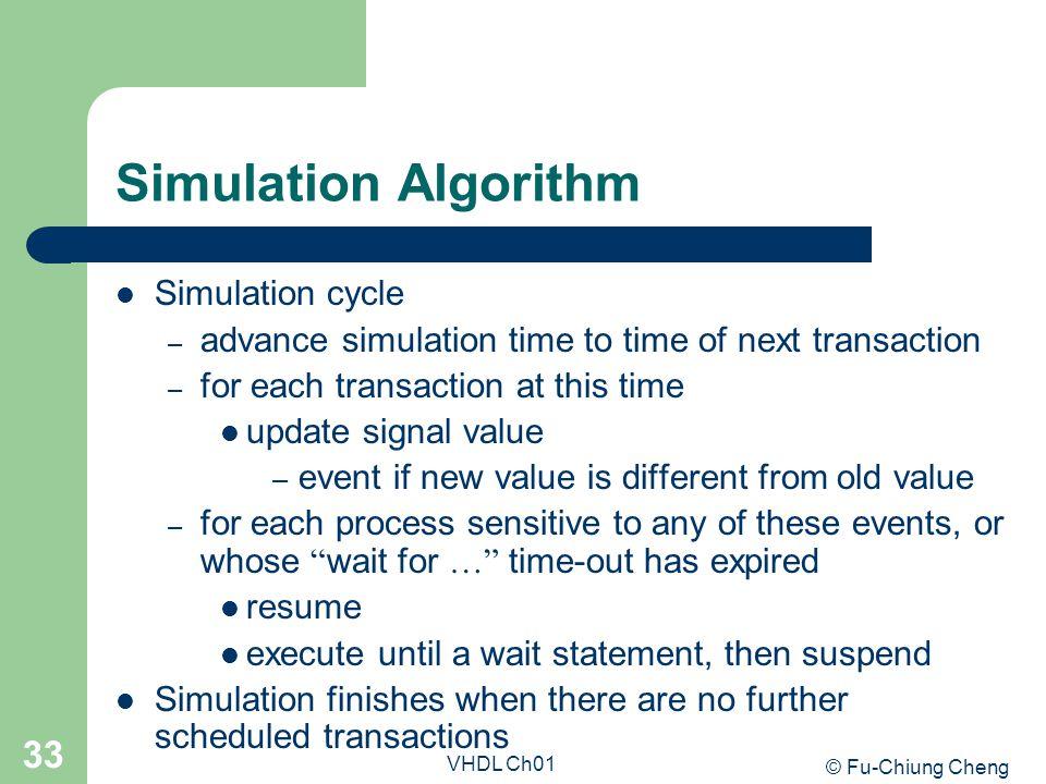 Simulation Algorithm Simulation cycle