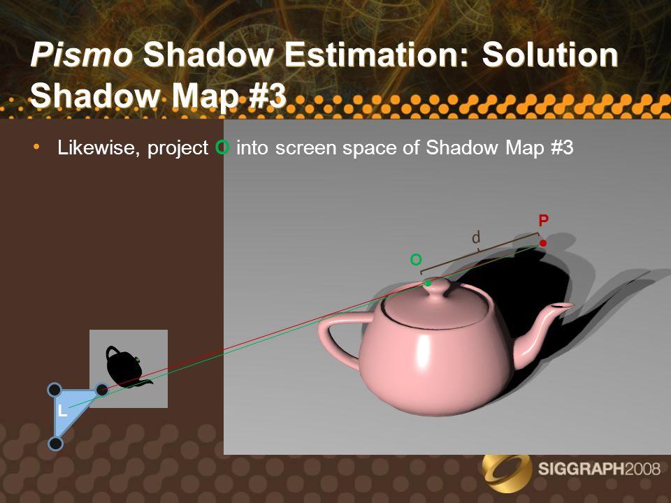 Pismo Shadow Estimation: Solution Shadow Map #3