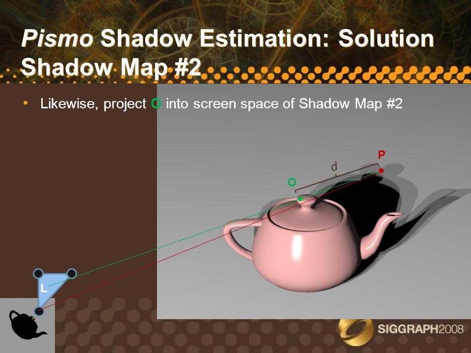 Pismo Shadow Estimation: Solution Shadow Map #2