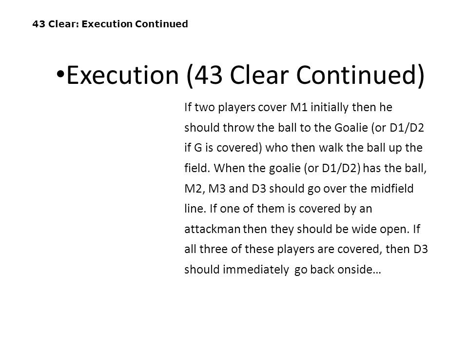 Execution (43 Clear Continued)