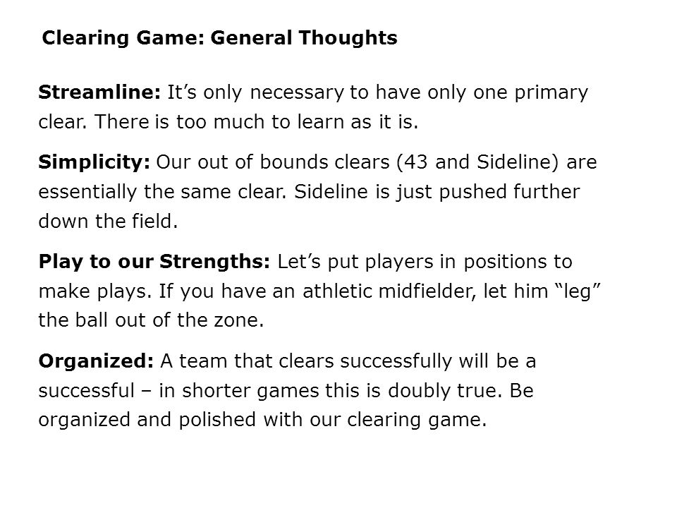 Clearing Game: General Thoughts