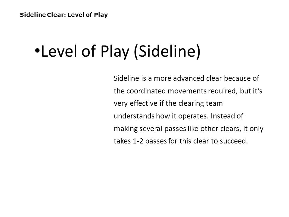 Level of Play (Sideline)