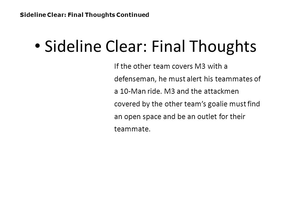 Sideline Clear: Final Thoughts