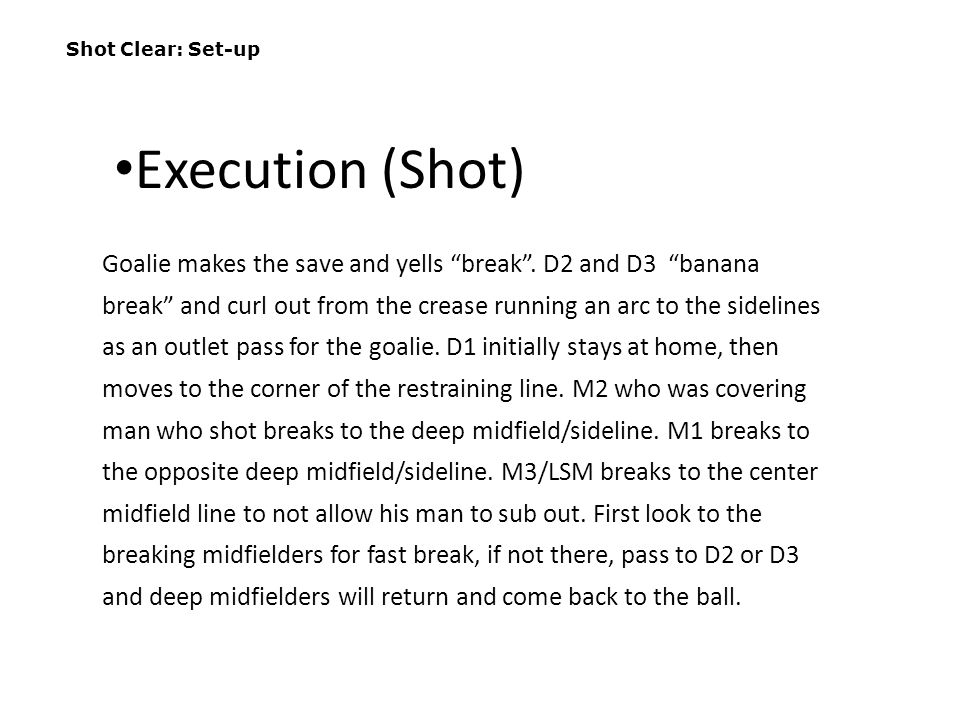 Shot Clear: Set-up Execution (Shot)