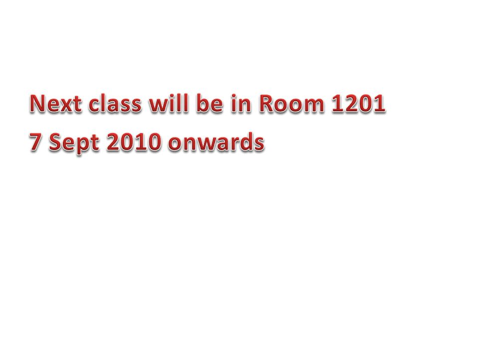 Next class will be in Room 1201