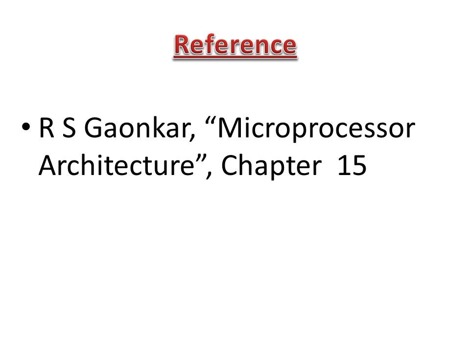 R S Gaonkar, Microprocessor Architecture , Chapter 15