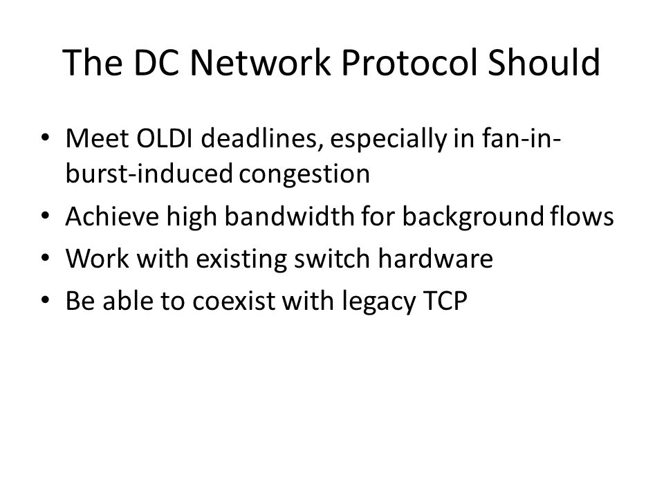 The DC Network Protocol Should
