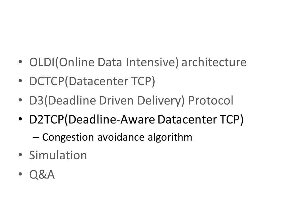 OLDI(Online Data Intensive) architecture DCTCP(Datacenter TCP)