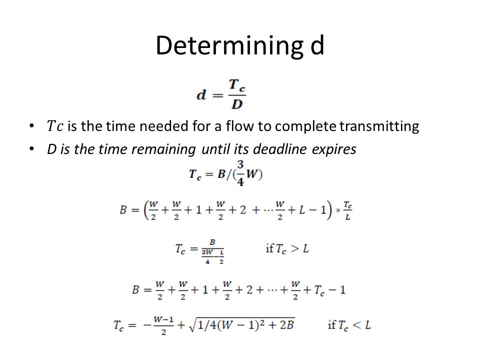 Determining d 𝑇𝑐 is the time needed for a flow to complete transmitting.