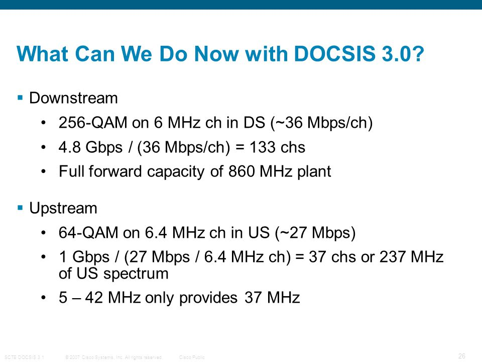 What Can We Do Now with DOCSIS 3.0