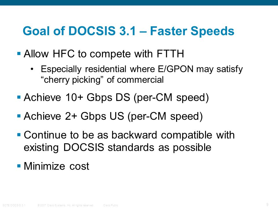 Goal of DOCSIS 3.1 – Faster Speeds