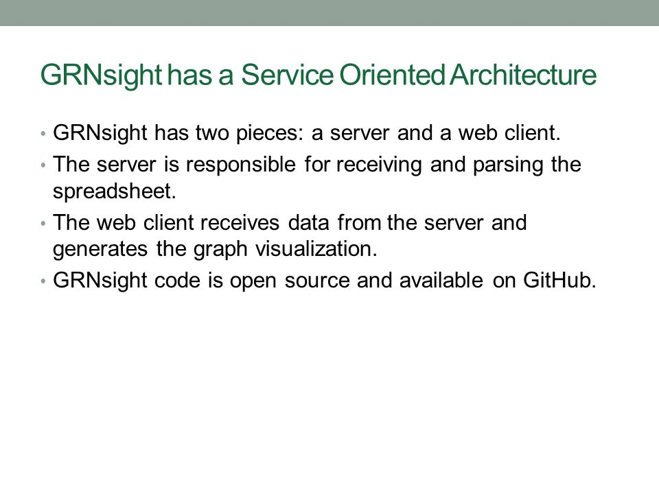 GRNsight has a Service Oriented Architecture