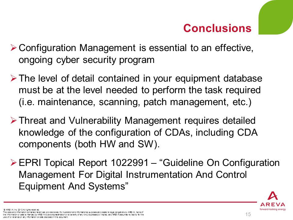 Conclusions Configuration Management is essential to an effective, ongoing cyber security program.