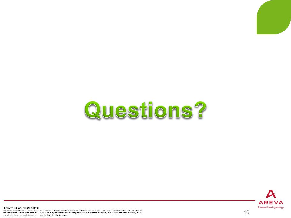 Questions AREVA Cyber Security © AREVA Inc. 2013 All rights reserved.
