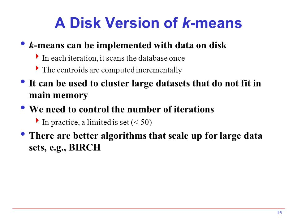 A Disk Version of k-means