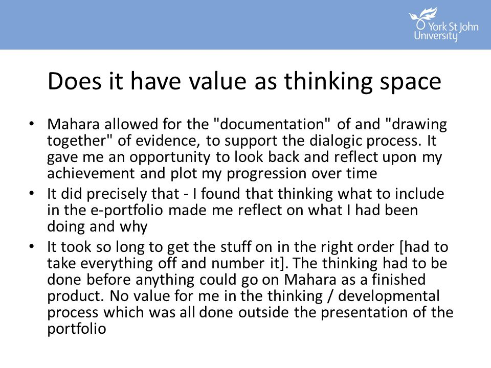 Does it have value as thinking space