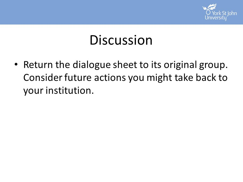 Discussion Return the dialogue sheet to its original group.