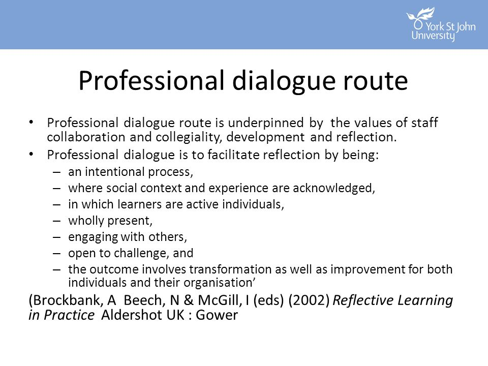 Professional dialogue route