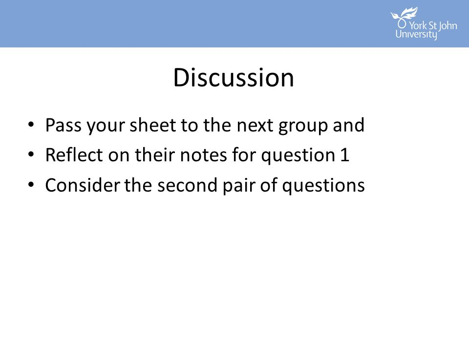 Discussion Pass your sheet to the next group and