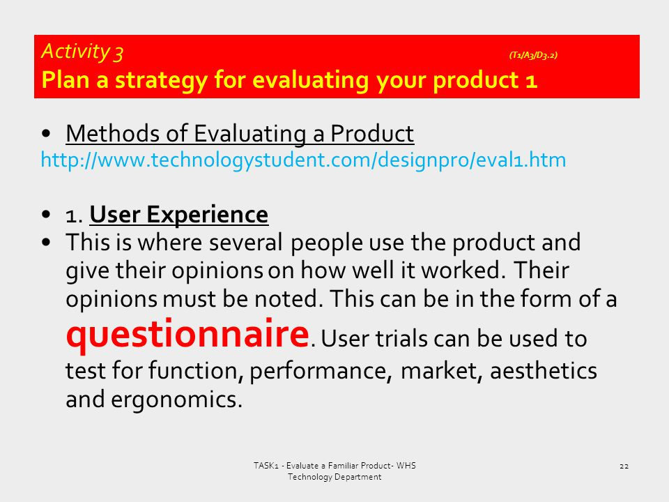 Activity 3 (T1/A3/D3.2) Plan a strategy for evaluating your product 1