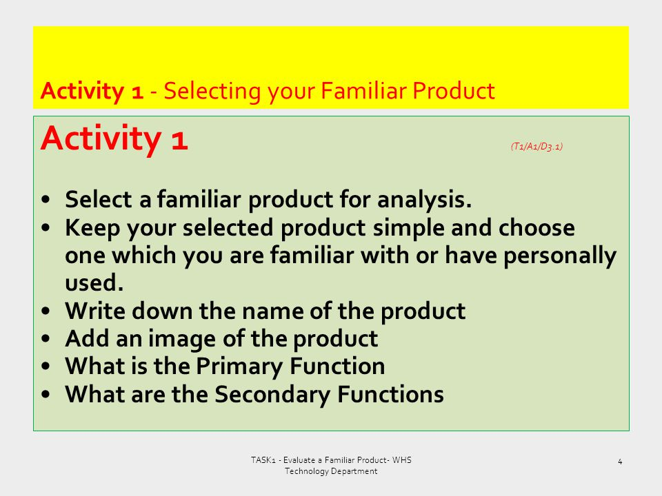 Activity 1 - Selecting your Familiar Product