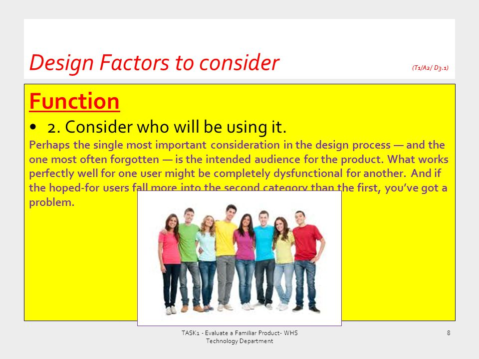 Design Factors to consider (T1/A2/ D3.1)