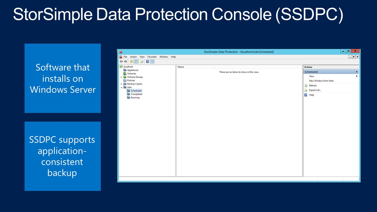 StorSimple Data Protection Console (SSDPC)