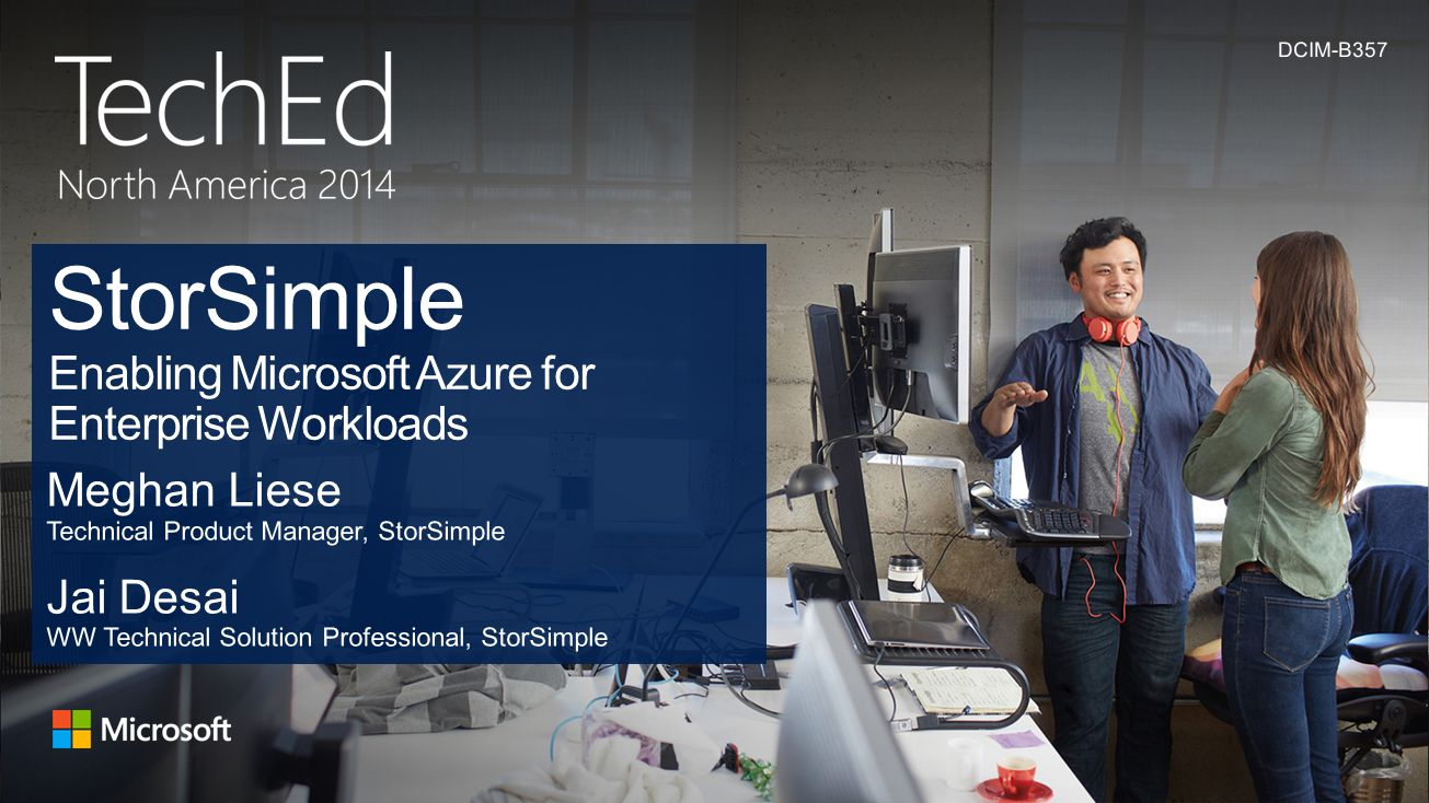 StorSimple Enabling Microsoft Azure for Enterprise Workloads
