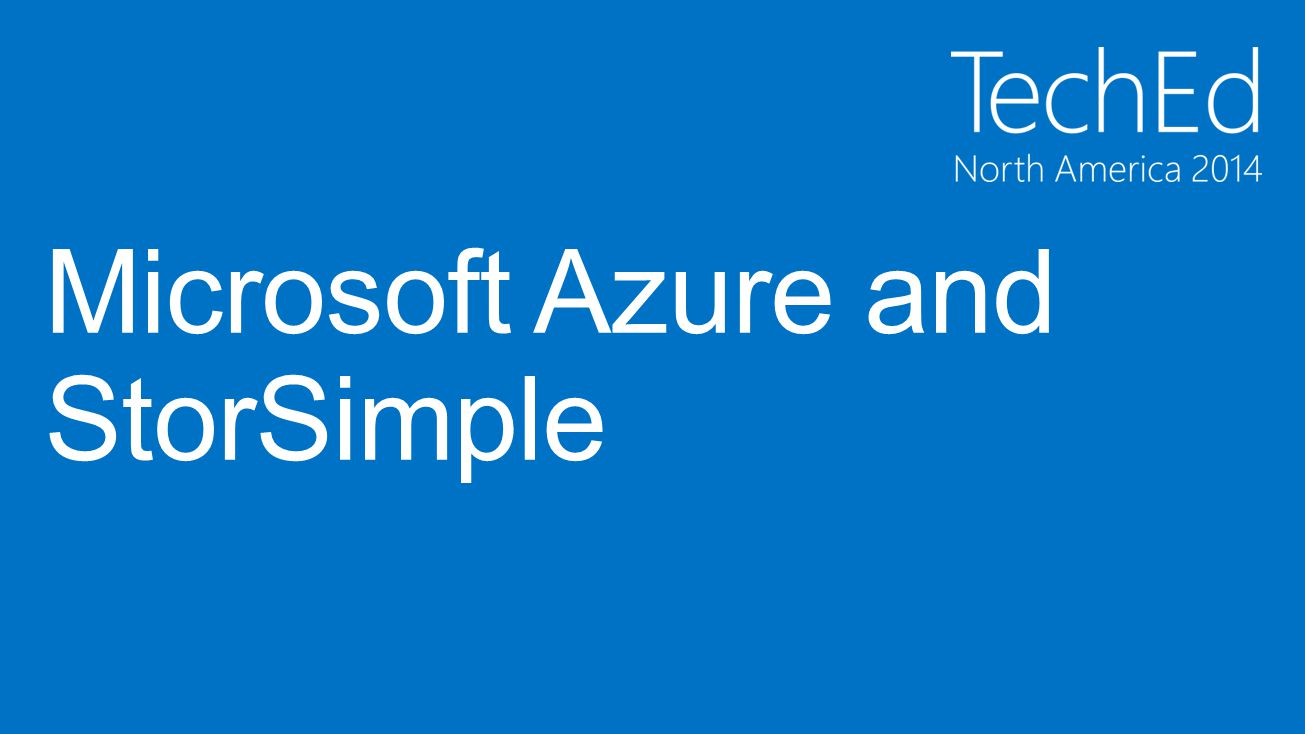 Microsoft Azure and StorSimple