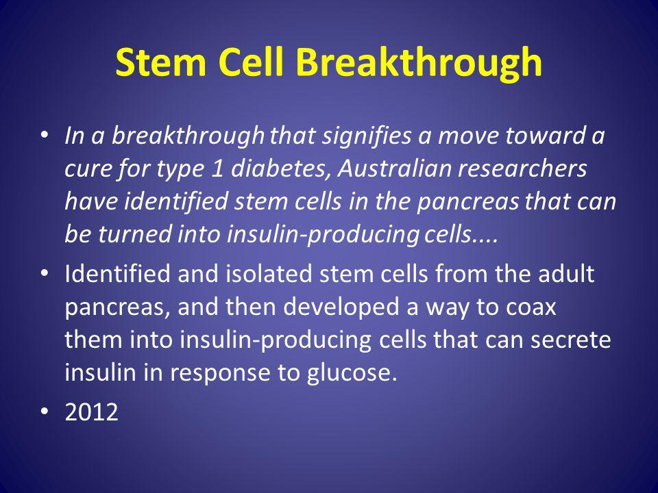 Stem Cell Breakthrough