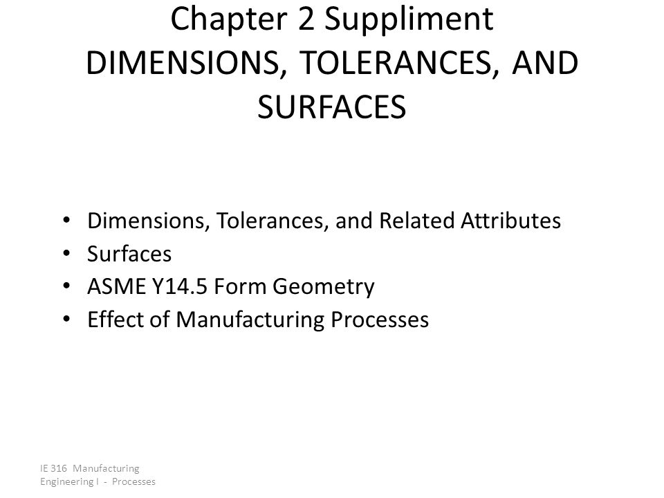 Chapter 2 Suppliment DIMENSIONS, TOLERANCES, AND SURFACES