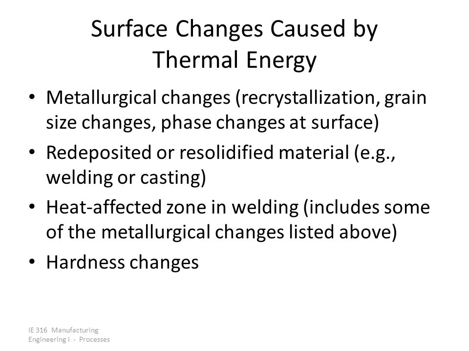 Surface Changes Caused by Thermal Energy