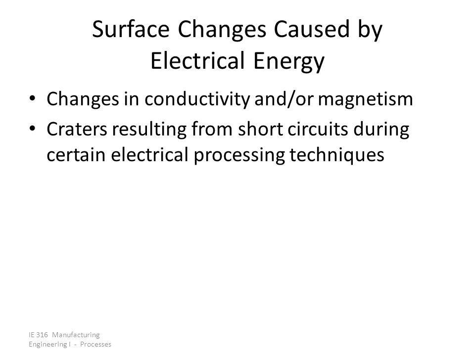 Surface Changes Caused by Electrical Energy