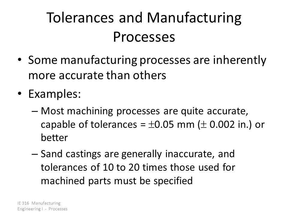 Tolerances and Manufacturing Processes