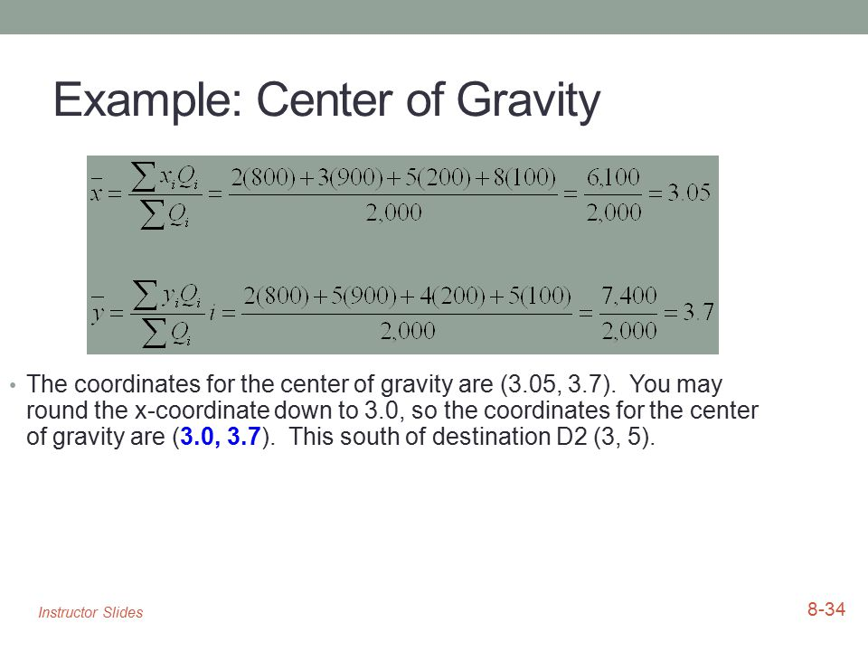 Example: Center of Gravity