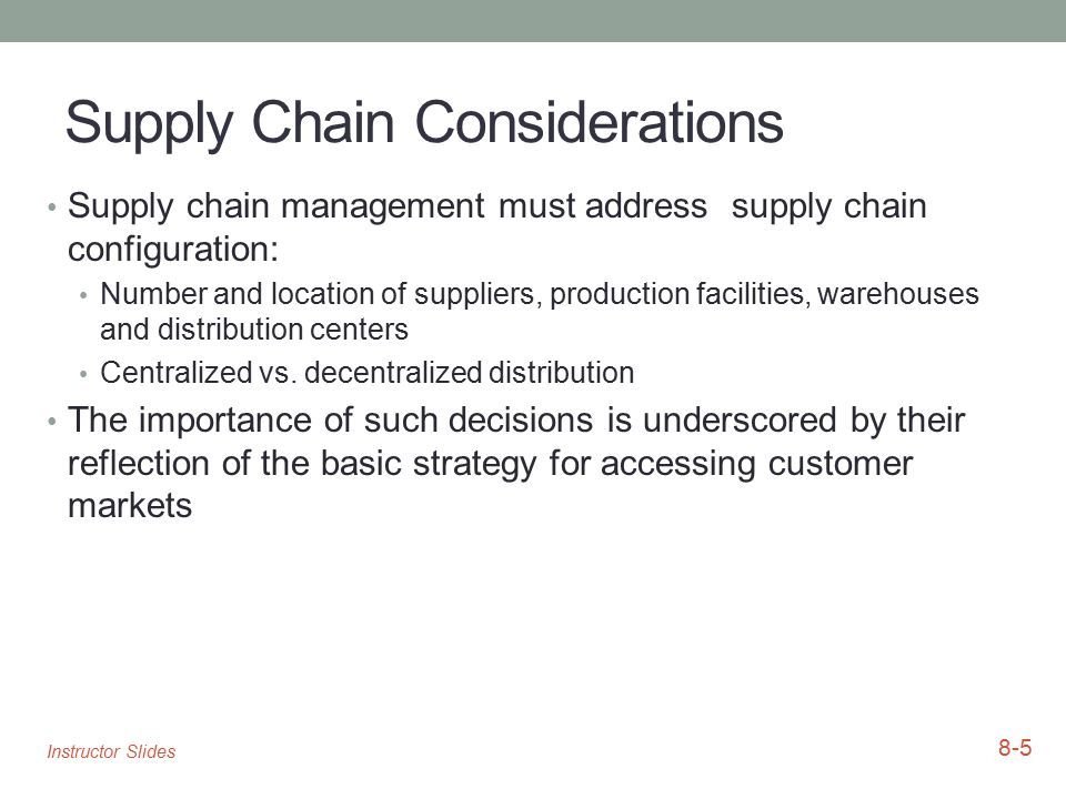 Supply Chain Considerations