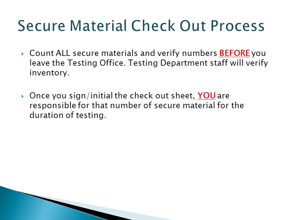 Secure Material Check Out Process