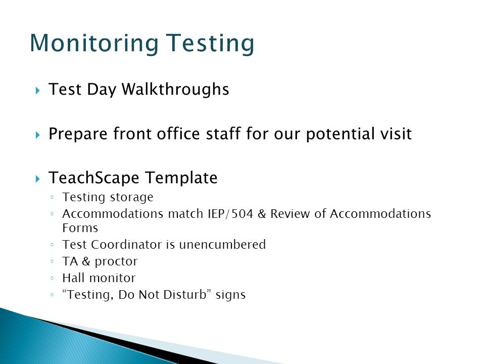 Monitoring Testing Test Day Walkthroughs