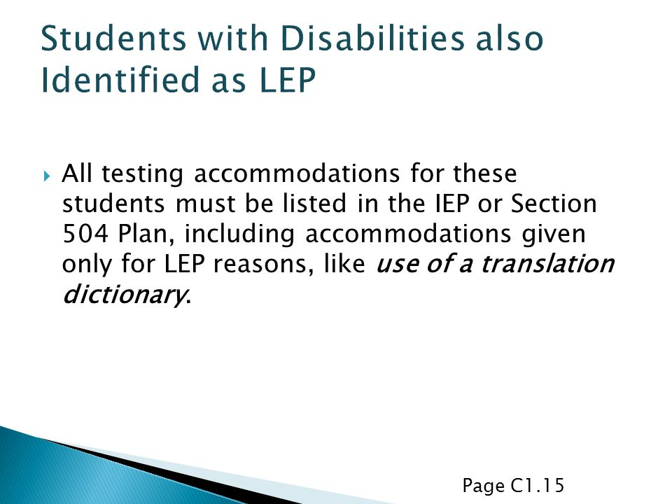 Students with Disabilities also Identified as LEP