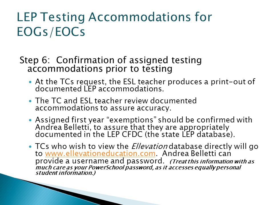LEP Testing Accommodations for EOGs/EOCs