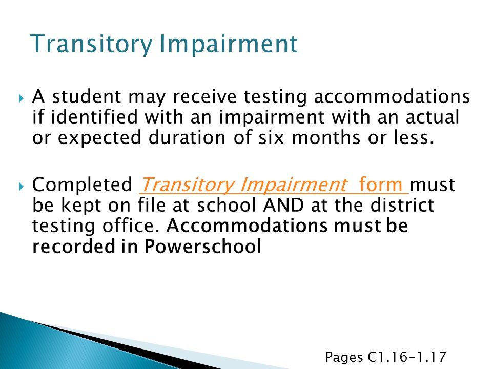 Transitory Impairment