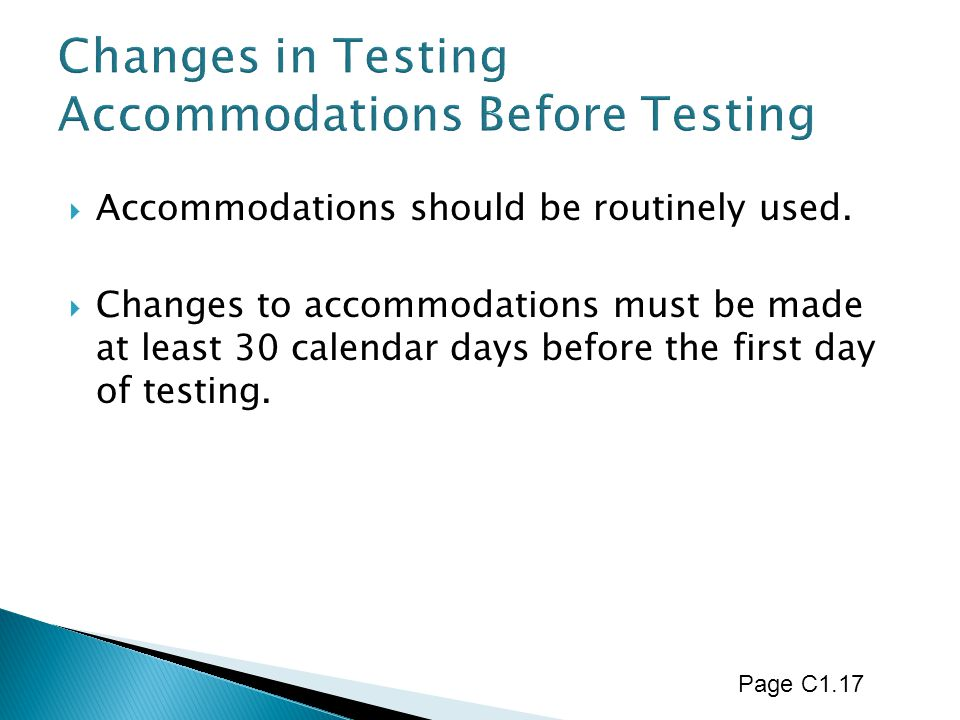 Changes in Testing Accommodations Before Testing