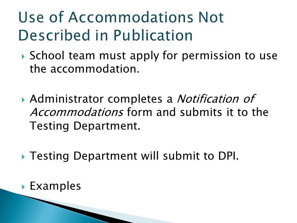 Use of Accommodations Not Described in Publication