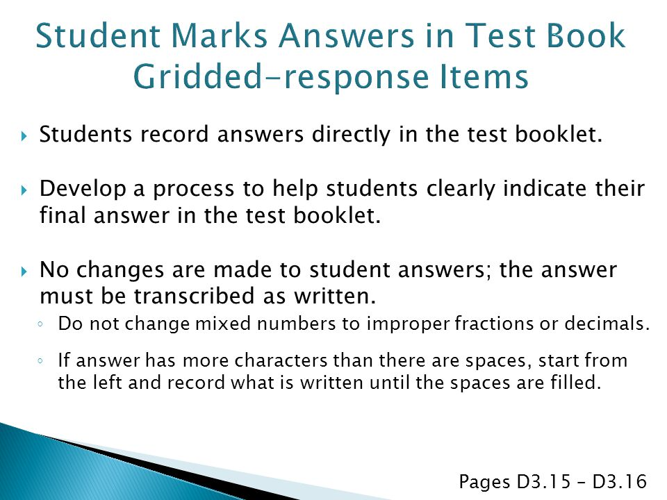 Student Marks Answers in Test Book Gridded-response Items