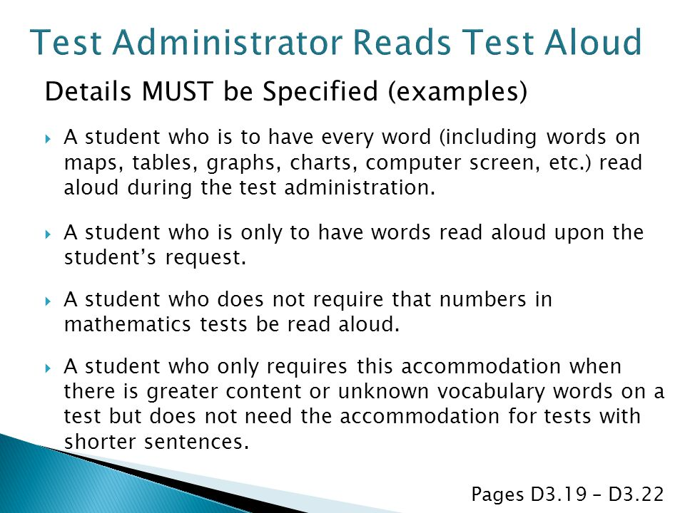 Test Administrator Reads Test Aloud